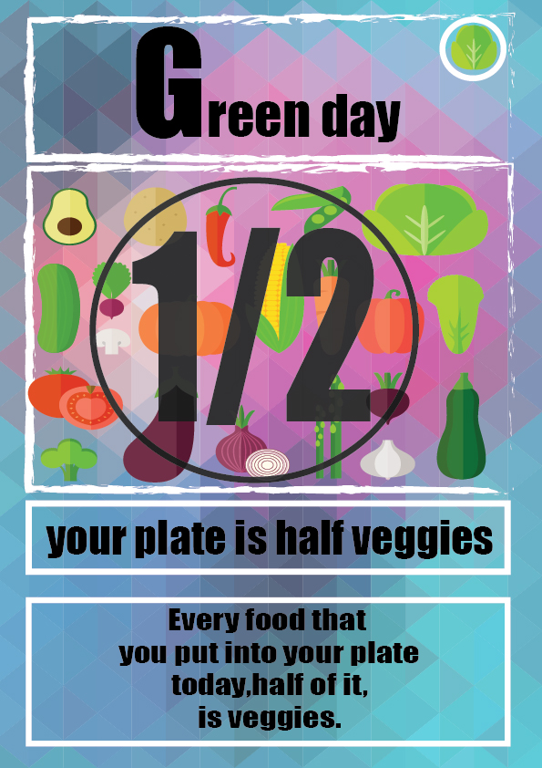 Every food that you put into your plate today,half of it, is veggies.