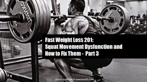 This is the third part of the article about squat and weight loss.If you missed out the 1st and second part is ok just visit link below ,and you can read it there.Alright, in today's article i will be sharing a little bit more in depth about squat movement dysfunction and how to fix them.If you are looking for the common bad posture on squat and how to fix them please read part 2 of the article Squat Like This ,Not Like That.
