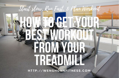 best treadmill workout