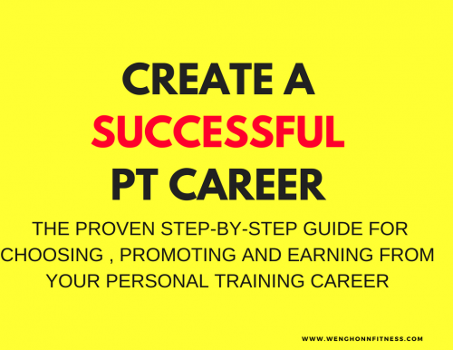 THE PROVEN STEP-BY-STEP GUIDE FOR CHOOSING , PROMOTING AND EARNING FROM YOUR PERSONAL TRAINING CAREER