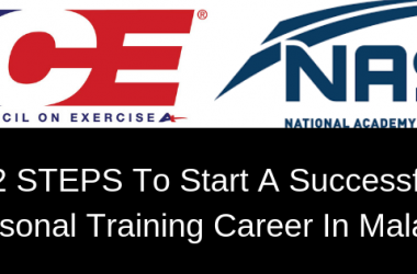 2 STEPS To Start A Successful Personal Training Career In Malaysia
