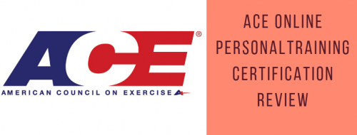 ACE ONLINE PERSONALTRAINING CERTIFICATION REVIEW