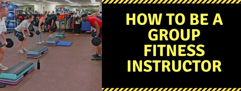 How to Be A Group Fitness Instructor