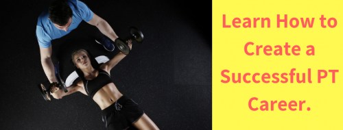 Learn How to Create a Successful PT Career.
