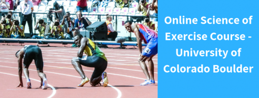 Online Science of Exercise Course – University of Colorado Boulder