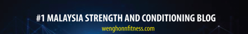 MALAYSIA BEST STRENGTH AND CONDITIONING BLOG