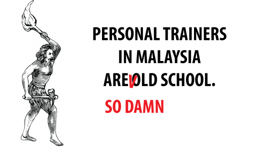 Personal Trainers In Malaysia Are So Lacking Behind , TECHNOLOGICALLY!!