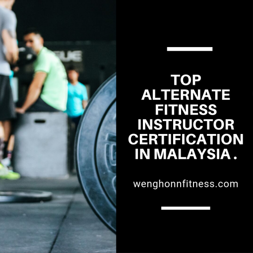 Top Alternate Fitness Instructor Certification In Malaysia .